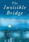 The Invisible Bridge Book Cover