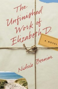 The Unfinished Works of Elizabeth D. by Nichole