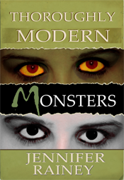 Thoroughly Modern Monsters by Jennifer Rainey
