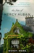 Book cover of The Fate of Mercy Alban by Wendy Webb