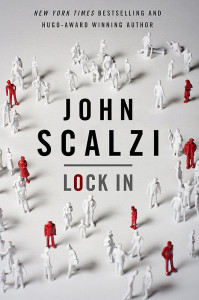 Lock In by John Scalzi