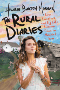 Book Cover of The Rural Diaries by Hilarie Burton