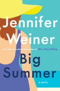 Book Cover of Big Summer by Jennifer Weiner