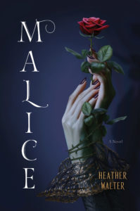 Book cover of Malice by Heather Walter